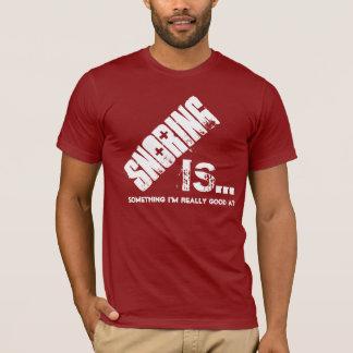 T-shirt Est le ronflement ce qui je suis vraiment bon à