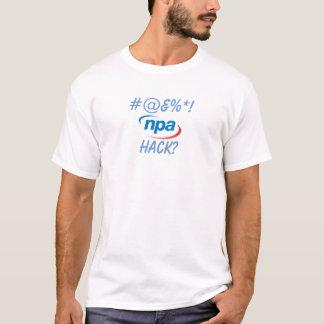 T-shirt Êtes-vous une entaille de NPA ?