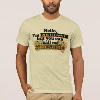 T-shirt Éthiopien, mais appelez-moi impressionnant