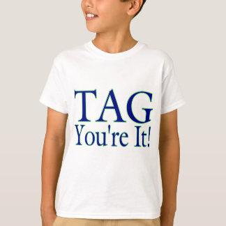 T-shirt Étiquette vous êtes lui