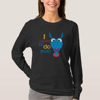 T-shirt Étouffant - j'ai voulu dire pour faire cela