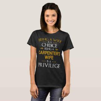 T-shirt Être l'épouse d'un charpentier est un privilège