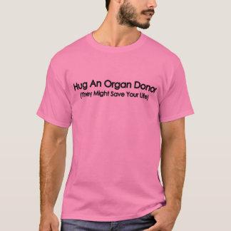T-shirt Étreignez un donateur d'organe