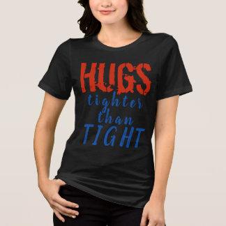 T-shirt Étreint plus étroitement que fortement