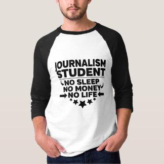 T-shirt Étudiant universitaire de journalisme l'aucune vie