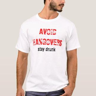 T-shirt ÉVITEZ le séjour de GUEULES DE BOIS… bu