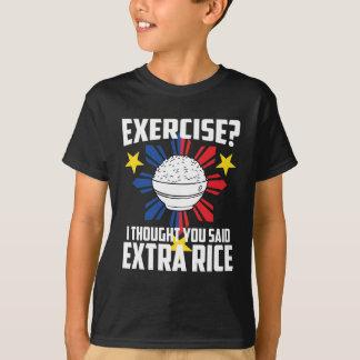 T-shirt Exercice ? J'ai pensé que vous avez dit le riz