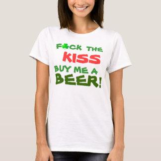 T-shirt F*ck le BAISER m'achètent une BIÈRE !