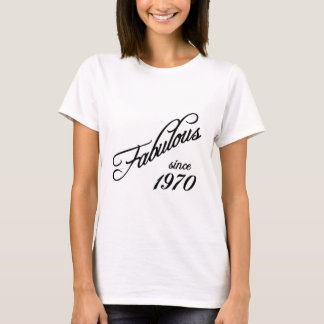 T-shirt Fabulous since en 1970