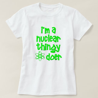 T-shirt Faiseur nucléaire