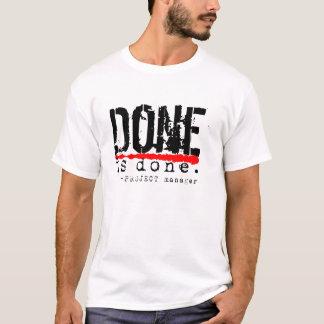 T-shirt Fait est fait
