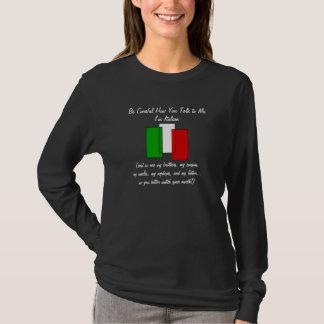 T-shirt Faites attention, je suis chemise italienne