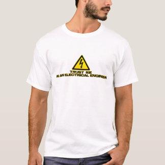 T-shirt Faites confiance à un ingénieur électrique (la