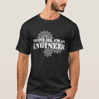 T-shirt Faites confiance que je je suis un ingénieur