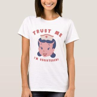 T-shirt Faites- confiancemoi - je suis enregistré