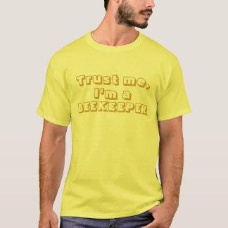 T-shirt Faites- confiancemoi, je suis un apiculteur