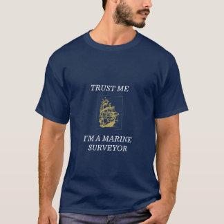 T-shirt FAITES- CONFIANCEMOI, je suis UN ARPENTEUR MARIN