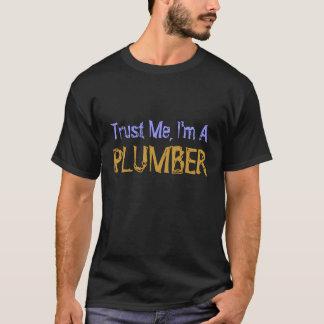 T-shirt Faites- confiancemoi, je suis UN PLOMBIER