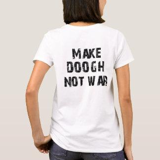T-shirt Faites la guerre de Doogh pas