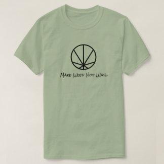 T-shirt Faites la guerre de mauvaise herbe pas