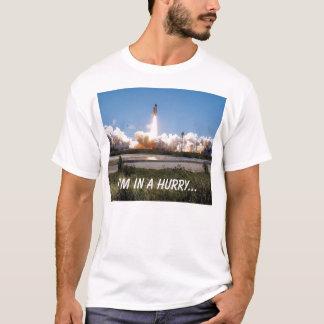 T-shirt Faites la navette le décollage, je suis pressé…