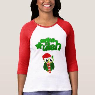 T-shirt Faites un hibou de Noël de souhait avec un