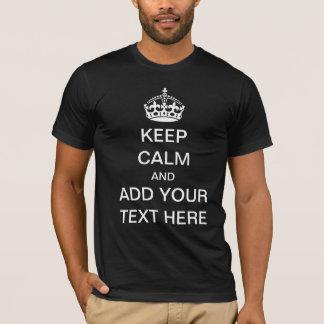T-shirt Faites vos propres garder le calme et continuer le
