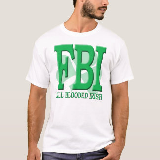 T-shirt FBI - Plein Irlandais de Blooded