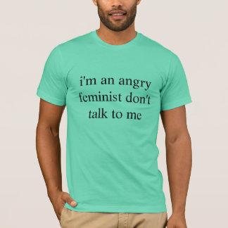 T-shirt féministe fâché