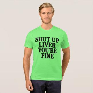 T-shirt Fermé foie vous êtes très bien