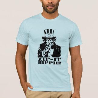 T-shirt Fermez- la fermeture éclairle hippie !