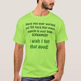 T-shirt Fibromyalgie/souhait j'ai senti cela bon !