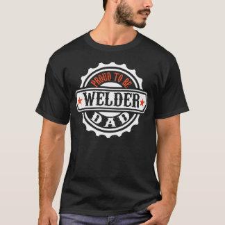 T-shirt Fier d'être papa de soudeuse
