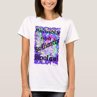 T-shirt Fièrement et brillamment bipolaire !