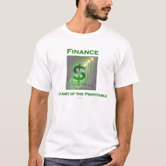 T-shirt Finances.  L'art du rentable