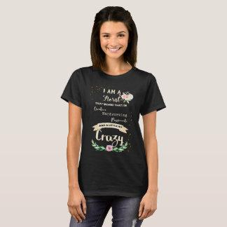 T-shirt Fleuriste fou assez