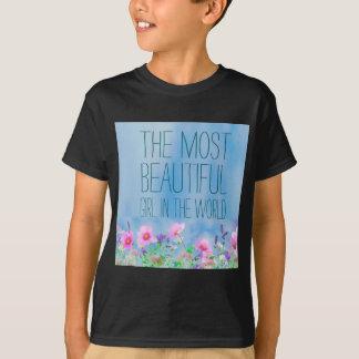 T-shirt Fleurs sauvages la fille la plus belle au monde