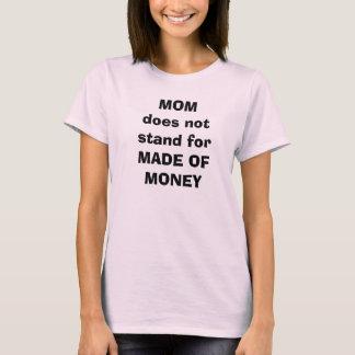 T-shirt forMADE de support de MOMdoes pas D'ARGENT