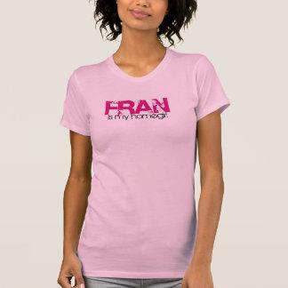 T-shirt Fran est mon homegirl