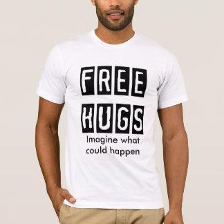 T-shirt FREE-HUGS, imaginent ce qui pourrait se produire