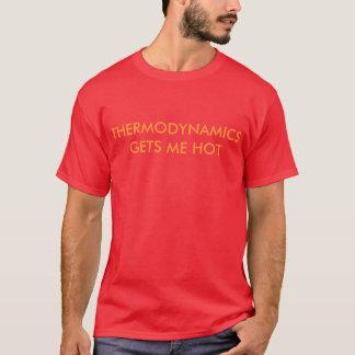 T-shirt Frère Ian - la thermodynamique m'obtient la