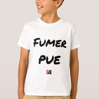T-shirt FUMER PUE - Jeux de mots - Francois Ville