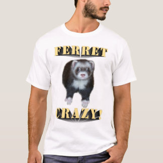 T-shirt Furet fou !