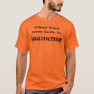 T-shirt FURever Friends Humane Society, Inc., T VOLONTAIRE