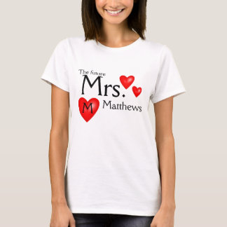 T-shirt Future Mme Name Bride Wedding Shirt