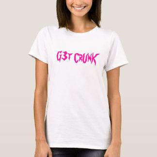 T-shirt G3t CrUnK