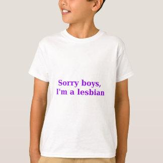 T-shirt Garçons désolés, Im une lesbienne