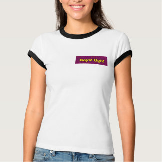 T-shirt Garçons ! Ugh !