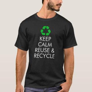 """T-shirt """"Gardez la réutilisation calme et réutilisez"""" le"""