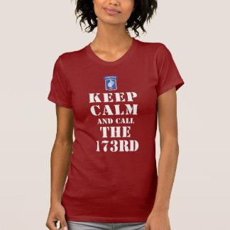 T-shirt GARDEZ LE CALME ET APPELEZ le 173RD